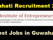 Indian Institute of Entrepreneurship (IIE) Guwahati Recruitment 2017- Assam Career Jobs in Guwahati jobs in assam