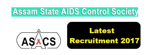 Assam State AIDS Control Society Recruitment 2017