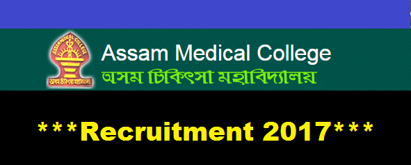 Assam Medical College Recruitment 2017 - Assam Career Jobs LDA jobs