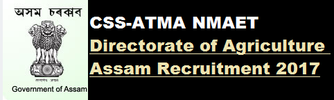 Directorate Of Agriculture Assam Recruitment 2017