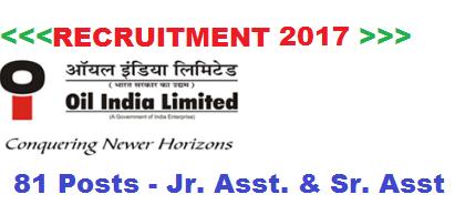 Oil India Limited Recruitment 2017 - Assam Career Govt JObs in Assam