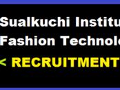 Sualkuchi Institute of Fashion Technology Recruitment 2017- SIFT Recruitment - govt. jobs in assam assam career job alerts