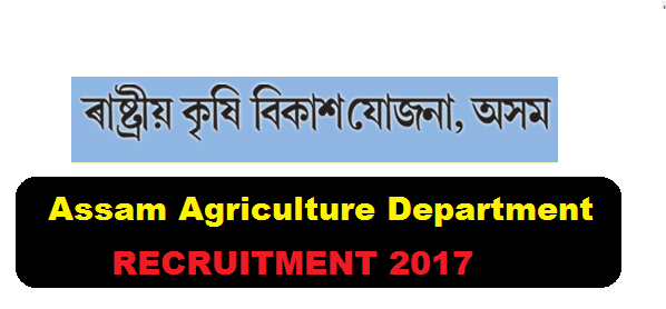 Department of Agriculture Assam Recruitment 2017 - Krishi Bhavan Jobs in Assam Career