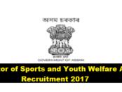 Director of Sports and Youth Welfare Assam recruitment 2017 - Assam Career , Jobs in Assam , Job alerts , Sarkari Sakori