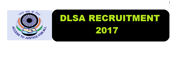District Legal Services Authority [DLSA] Bongaigaon Recruitment 2017- Assam Career