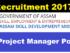 Assam Skill Development Mission Recruitment 2017 - Project Manager 40 nos , Assam Career Jobs