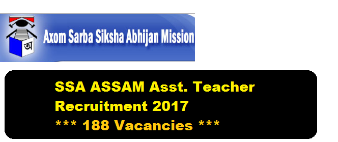 Assam Sarba Siksha Abhijan Mission - TET Teacher recruitment 2017 Assistant teacher asaam career