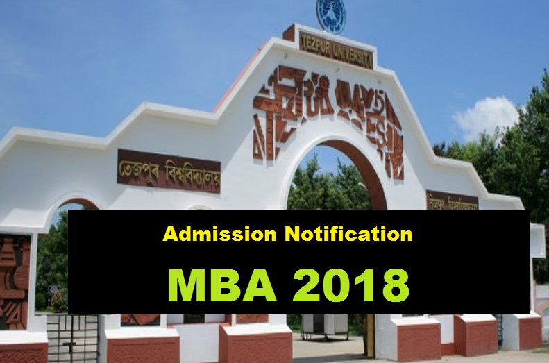 Tezpur University MBA Admission 2018 , application fee , assam career