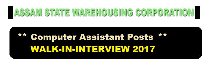 Assam State Warehousing Corporation Recruitment 2017 for Computer Assistant - Assam Career jobs