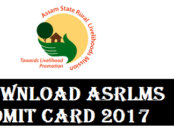 Download Admit Card for Assam State Rural Livelihood Mission[ASRLMS] Recruitment 2017 Exam - by assam career