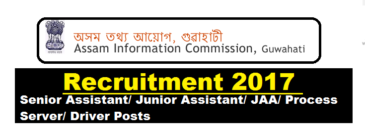 Assam Information Commission Recruitment 2017 - Latest Govt Jobs in Assam , Assam Career