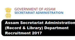 Assam Secretariat Administration (Record & Library) Department Recruitment 2017