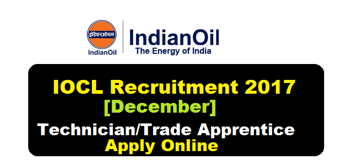 IOCL, Marketing Division Recruitment 2017 - Technician/Trade Apprentice Jobs
