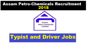 Assam Petro-Chemicals Ltd Recruitment 2018 - Typist-Cum-Clerk/ Driver