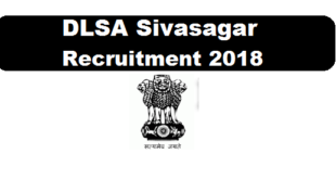 dlsa sivasagar assam career 2018 recruitment