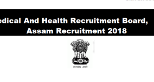 Medical And Health Recruitment Board, Assam Vacancy 2018