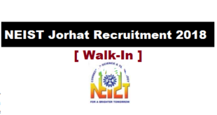 NEIST, Jorhat Recruitment 2018 - Project Assistant/ Trainee [Walk-In] assam career jobs