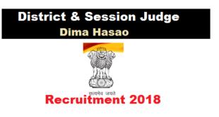 Dima Hasao District and session judge Court Recruitment 2018