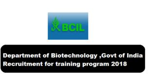 Department of Biotechnology ,Govt of India Recruitment for training program 2018