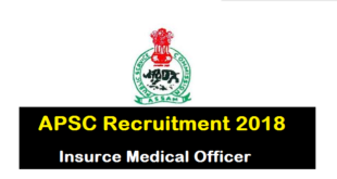 APSC Recruitment 2018- Insurance Medical Officer Jobs in Assam Public Service Commission- Assam Career Job news Sarkari Sakori
