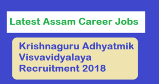 Krishnaguru Adhyatmik Visvavidyalaya Recruitment 2018 , barpeta assam, latest jobs in assam career news