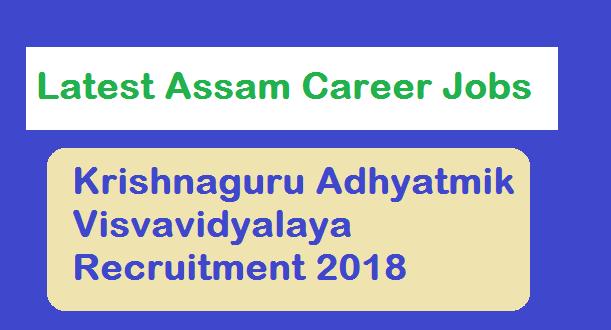 Krishnaguru Adhyatmik Visvavidyalaya Recruitment 2018 , barpeta assam, latest jobs in assam career news