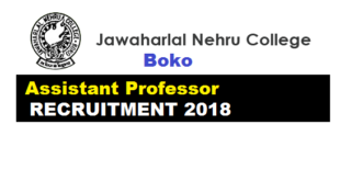 Jawaharlal Nehru College Boko Recruitment 2018 , JN College Boko Assam Latest Jobs Assistant Professor Career News