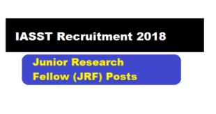 IASST Guwahati Recruitment 2018 - Assam Career sarkari sakori free job alerts job news