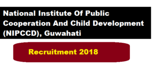 NIPCCD Guwahati Recruitment 2018 | Project Assistant Jobs - Assam Career