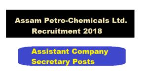 Assam PetroChemicals Recruitment 2018 - Assam Career Sarkari Sakori Govt. Job Alerts news