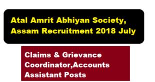 Atal Amrit Abhiyan Society, Assam Recruitment 2018 July | Claims & Grievance Coordinator,Accounts Assistant Posts - Assam career , free Job Alerts, Sarkari Sakori , Job News in Assam
