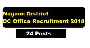 DC Office Nagaon Recruitment 2018 | 24 posts of Mondol - Assam Career, Sarkari Sakori , Free Job Alert , Job News in Assam