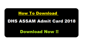 dhs assam admit card 2018 download assamcareer.