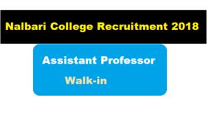 Nalbari College Recruitment 2018 July | Assistant Professor [Walk-In] - Assam Career , Job News Assam , Job Alert, Sarkari Sakori