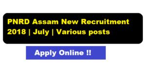 PNRD Assam Recruitment 2018 - Assam Career Job Alerts Sarkari Sakori & Free Job News Alert