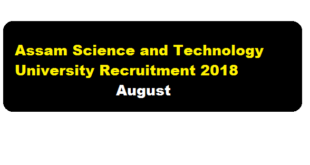 Assam Science And Technology University Recruitment 2018 | Research Assistant & Post Doctoral Fellow - assamcareer, assam job news, free job alerts, sarkari sakori