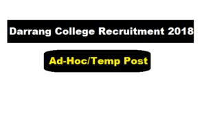 Darrang College Recruitment 2018 August | Adhoc or Temporary Vacant Posts - Assam Career , Free Job Alerts , Job News in Assam , Sarkari Sakori