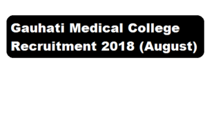 Gauhati Medical College Recruitment 2018 August | Project Coordinator & Interviewer Posts - Assam career Sarkari sakori job alerts job news assam
