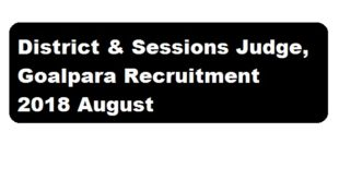 District & Sessions Judge, Goalpara Recruitment 2018 August | Peon [2 Posts] - assam career