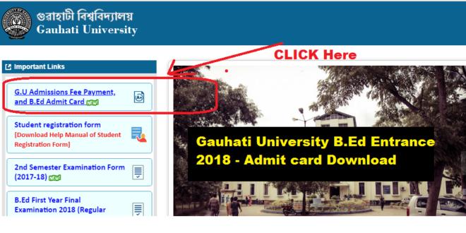 Downlaod Gauhati University B.Ed Entrance Exam 2018 Admit Card -assam career