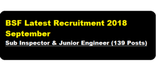 BSF Latest Recruitment 2018 September | Sub Inspector & Junior Engineer | Assam Career