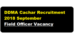 DDMA Cachar Recruitment 2018 September | Field Officer Posts - Assam career