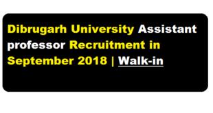 Dibrugarh University Recruitment 2018 September | Assistant Professor in Mathematics - AssamCareer.org