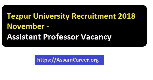 Jobs in TU , Assam 2018 November