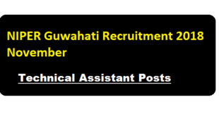 niper guwahati recruitment 2018 November